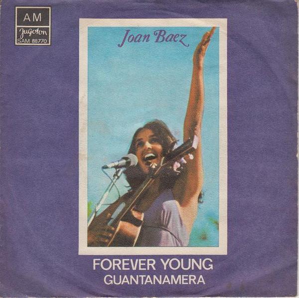 Joan Baez - Forever Young / Guantanamera (1974, Vinyl ...