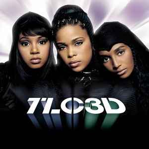 TLC - 3D (2002, CD) | Discogs