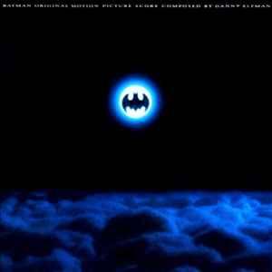 Danny Elfman - Batman (Original Motion Picture Score ...