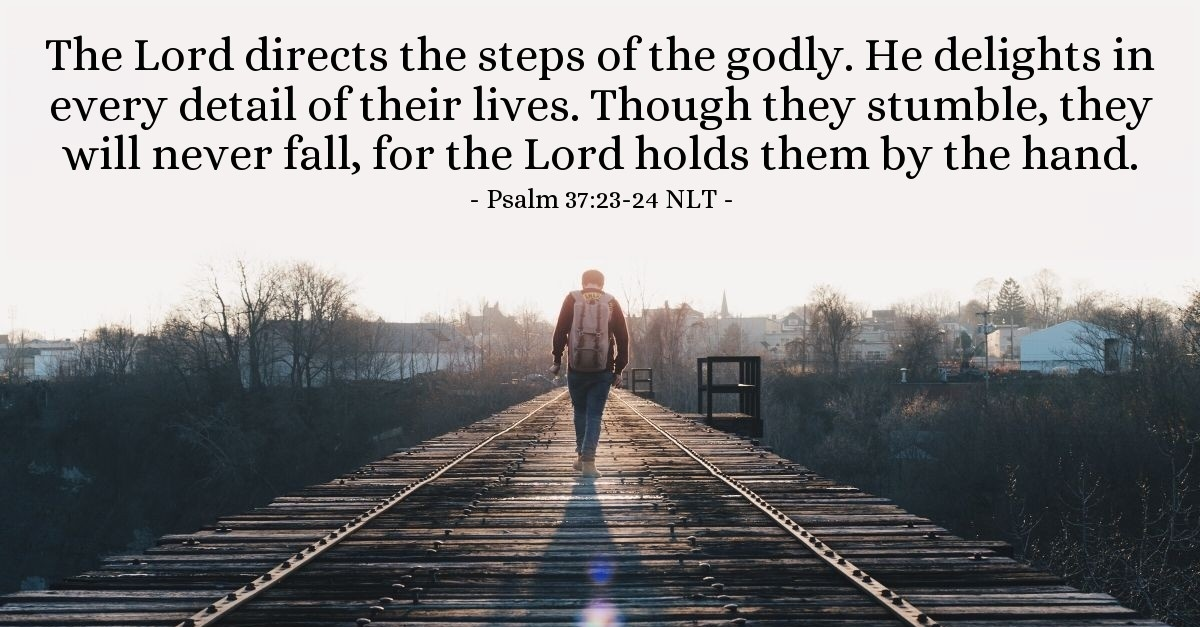 'God Directs and Restores Godly People' — Psalm 37:23-24 ...