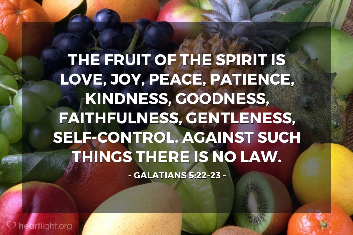 Galatians 5:22-23 — Today's Verse for Monday, March 19, 2018