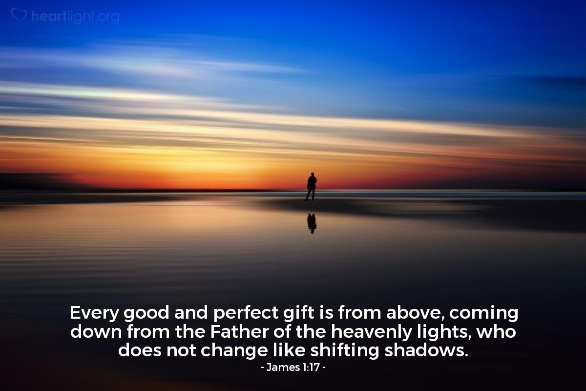 James 1:17 — Daily Wisdom for Wednesday, October 31, 2018