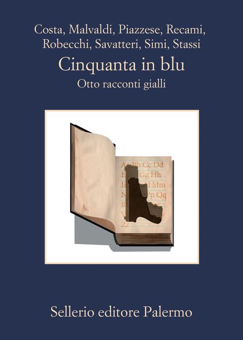 Cinquanta in blu. Otto racconti gialli Libro - Libraccio.it