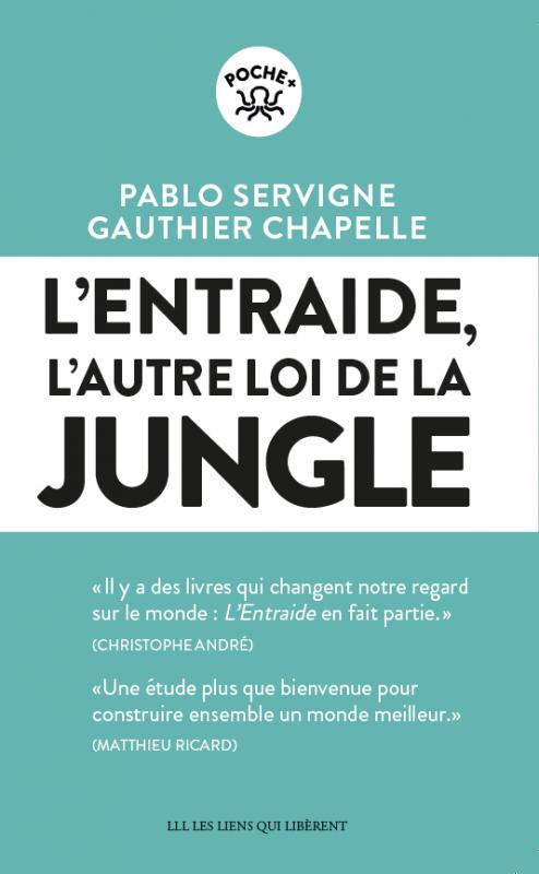 L'entraide : L'autre loi de la jungle | Livraddict