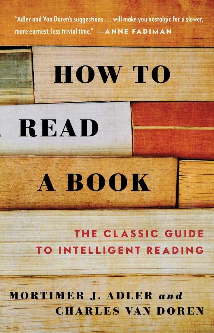 How to Read a Book by Mortimer J. Adler, Charles Van Doren ...