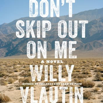 「Don't Skip Out on Me」(Willy Vlautin - 9780062799463)| 楽天Kobo