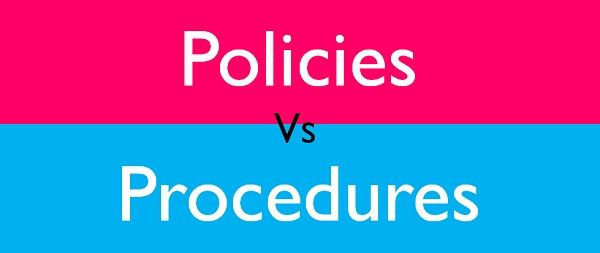 Difference Between Policies and Procedures (with Examples ...