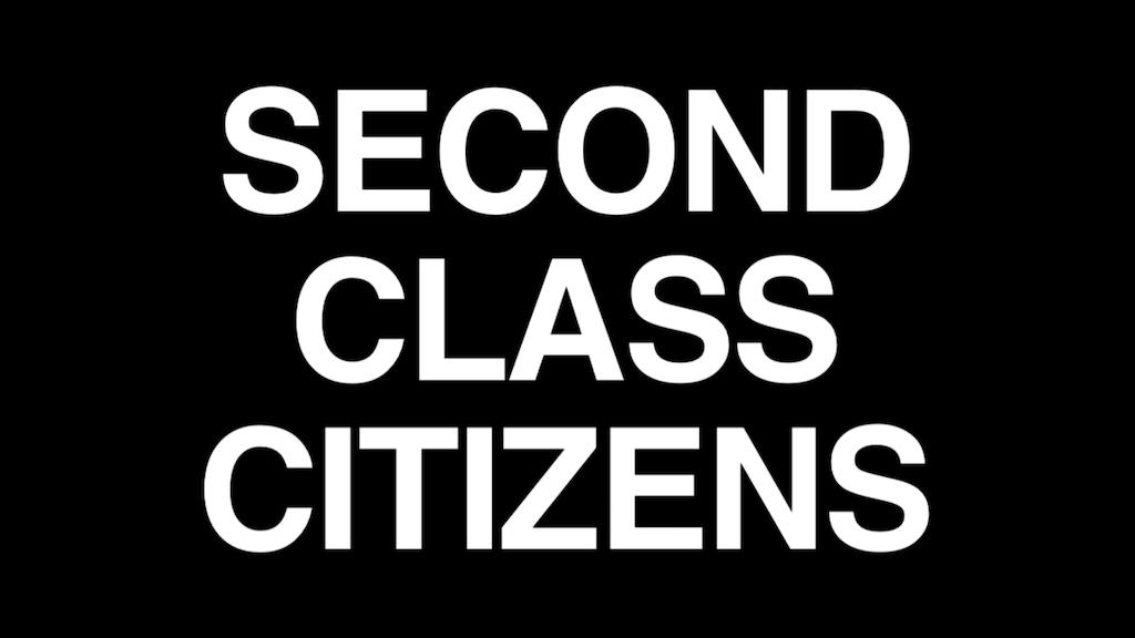 Second Class Citizens Documentary by Ryan James Yezak ...