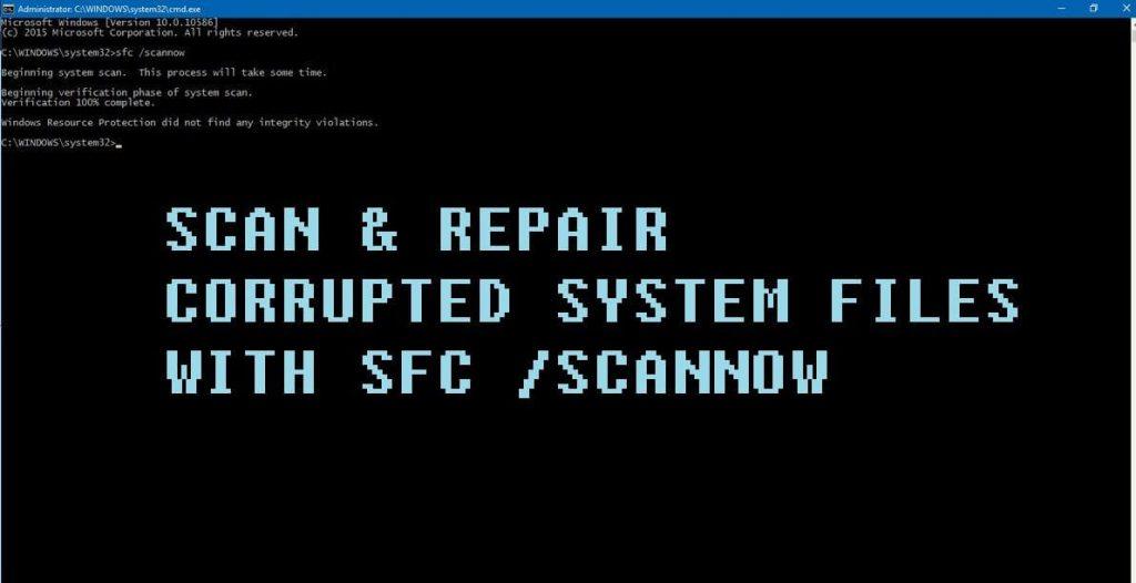 SFC /SCANNOW – Reparar Errores de Windows