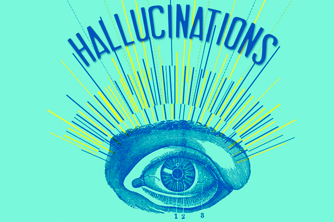"""""""Hallucinations"""": Seeing what isn't there 
