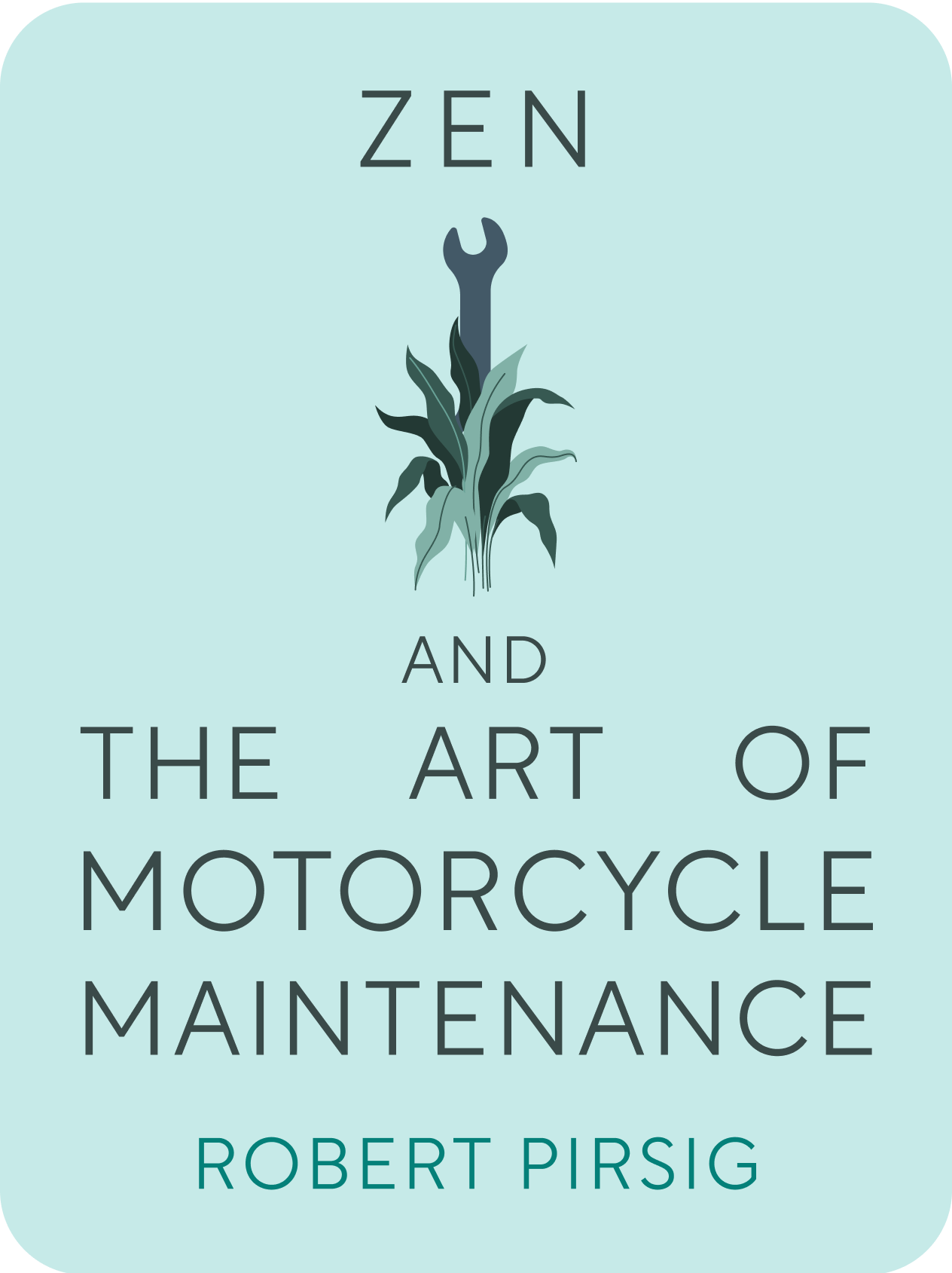 Zen and the Art of Motorcycle Maintenance Book Summary by ...