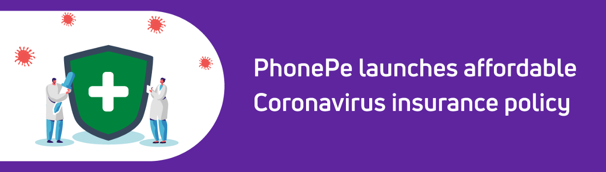 PhonePe launches an affordable Coronavirus insurance ...