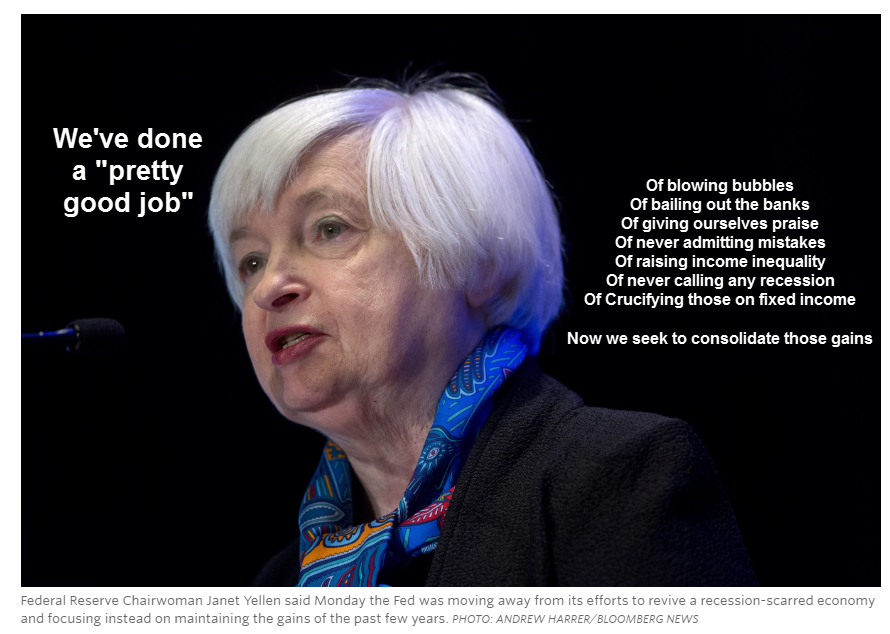 "Yellen's Self-Serving Assessment: Fed is ""Doing Pretty ..."