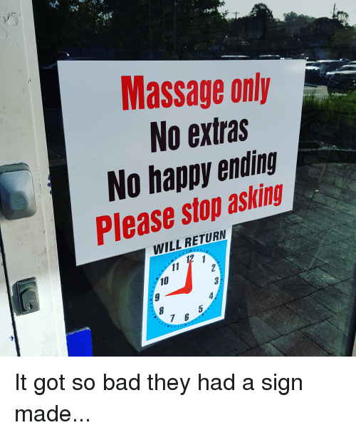Massage Only No Extras No Happy Ending Please Stop Asking ...