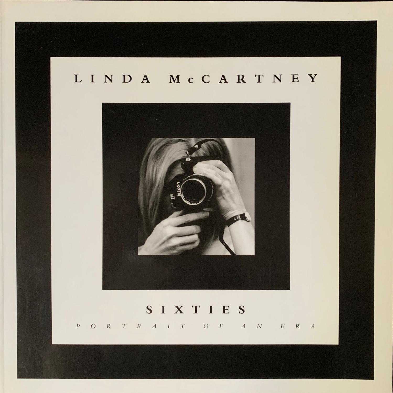 McCartney, Linda. Sixties. Portrait of an Era.: (1992 ...