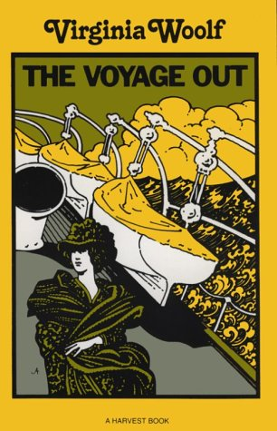 The Voyage Out by Virginia Woolf: Harcourt Brace & Company ...