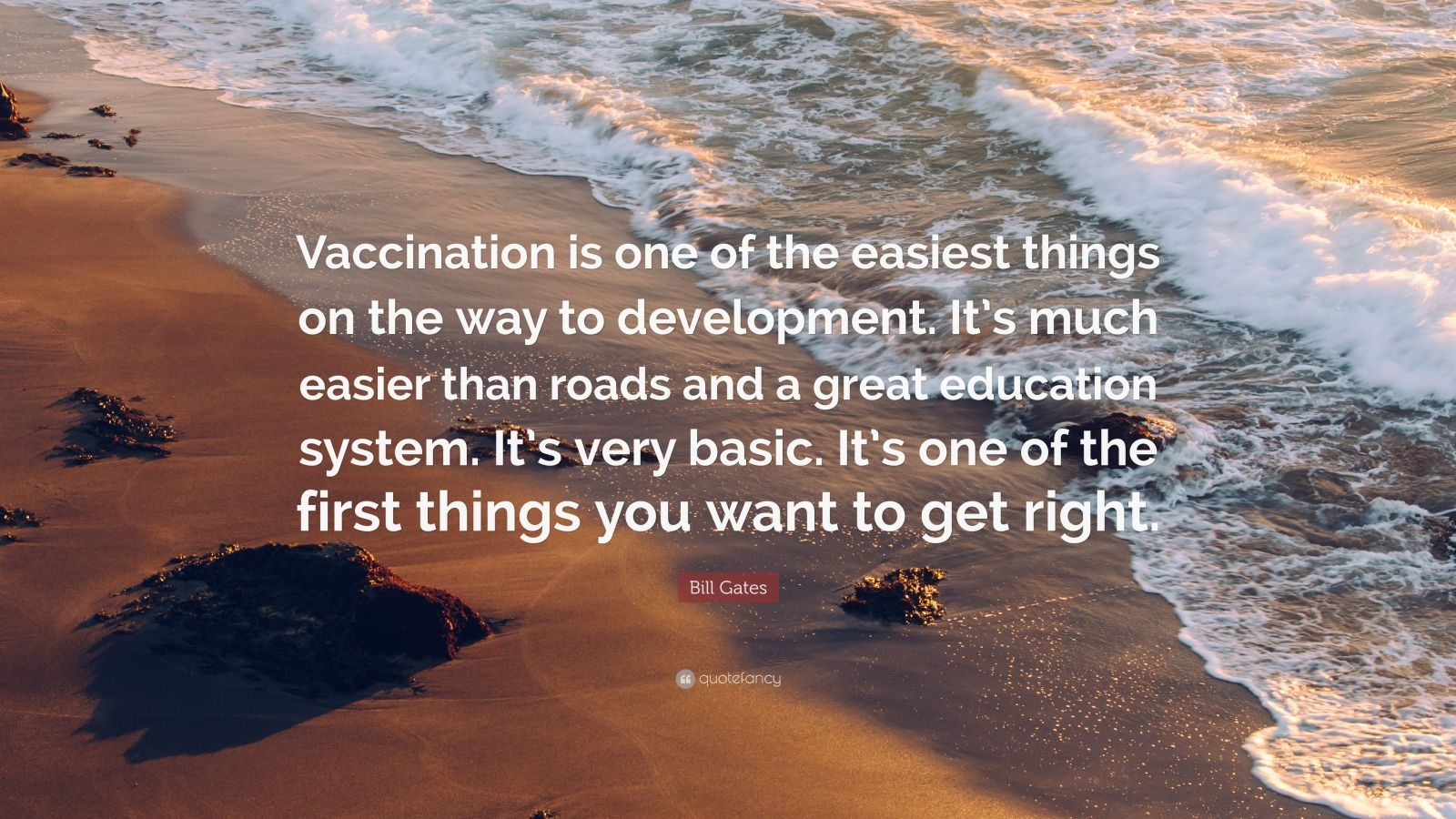 """Bill Gates Quote: """"Vaccination is one of the easiest ..."""