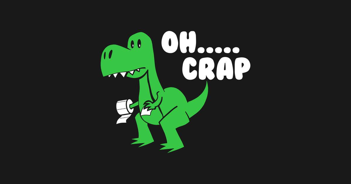 T-Rex Oh crap toilet paper - T Rex Dinosaur - Tank Top ...