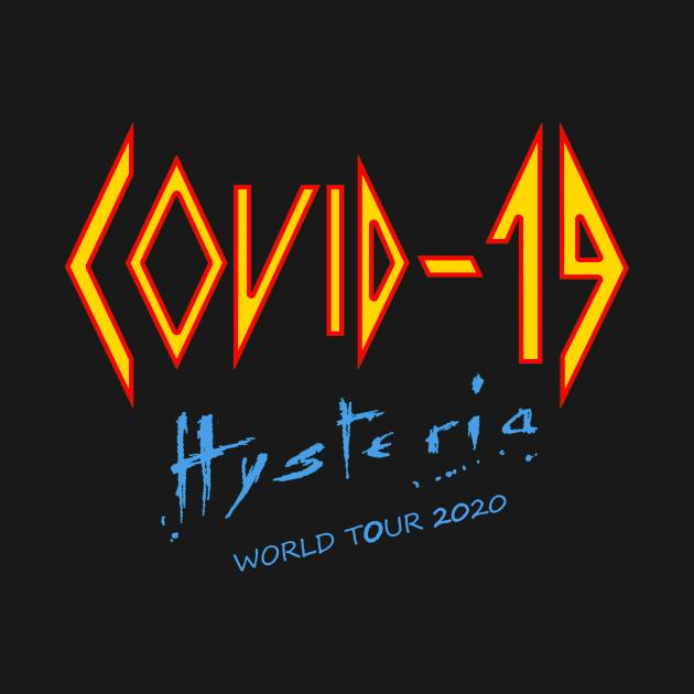Covid-19 Def Leppard Hysteria - Covid 19 - T-Shirt | TeePublic