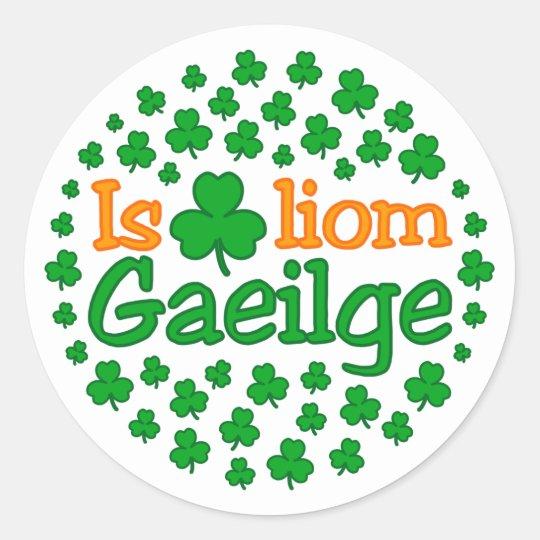 Is breá liom gaeilge (I love Irish) Sticker | Zazzle.com