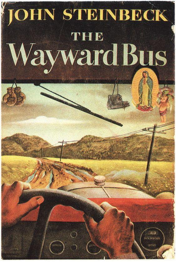 The Wayward Bus by John Steinbeck 1947 | cover by Robert Hallock | { t h e . l o v e l y . b o o ...