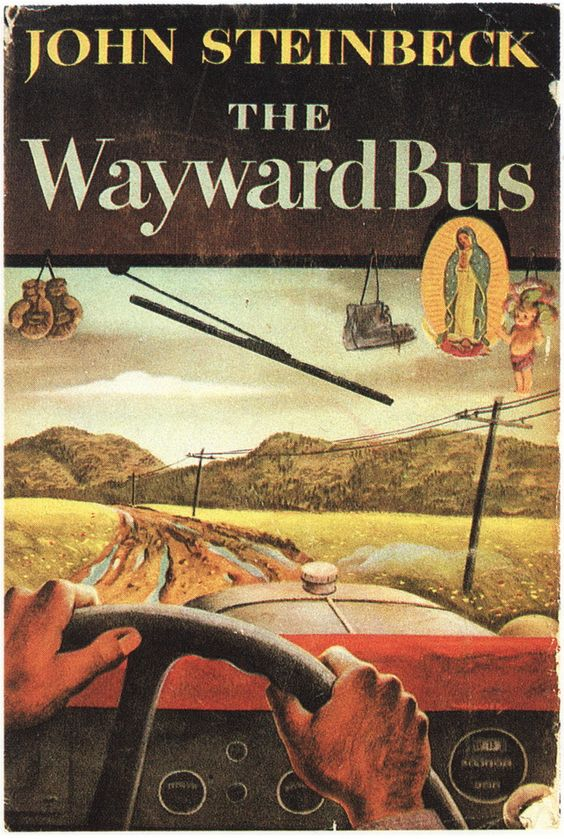 The Wayward Bus by John Steinbeck 1947 | cover by Robert Hallock | { t h e . l o v e l y . b o o ...