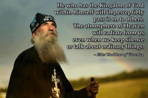 ... keep silence or talk about ordinary things elder thaddeus of vitovnica