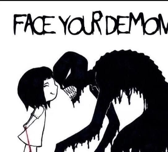 Face your demons | Quotes | Pinterest