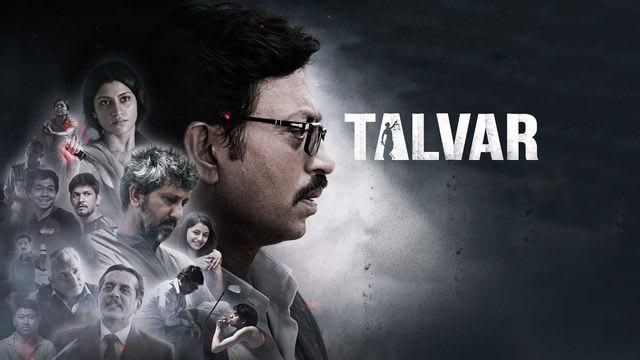 Talvar Full Movie, Watch Talvar Film on Hotstar