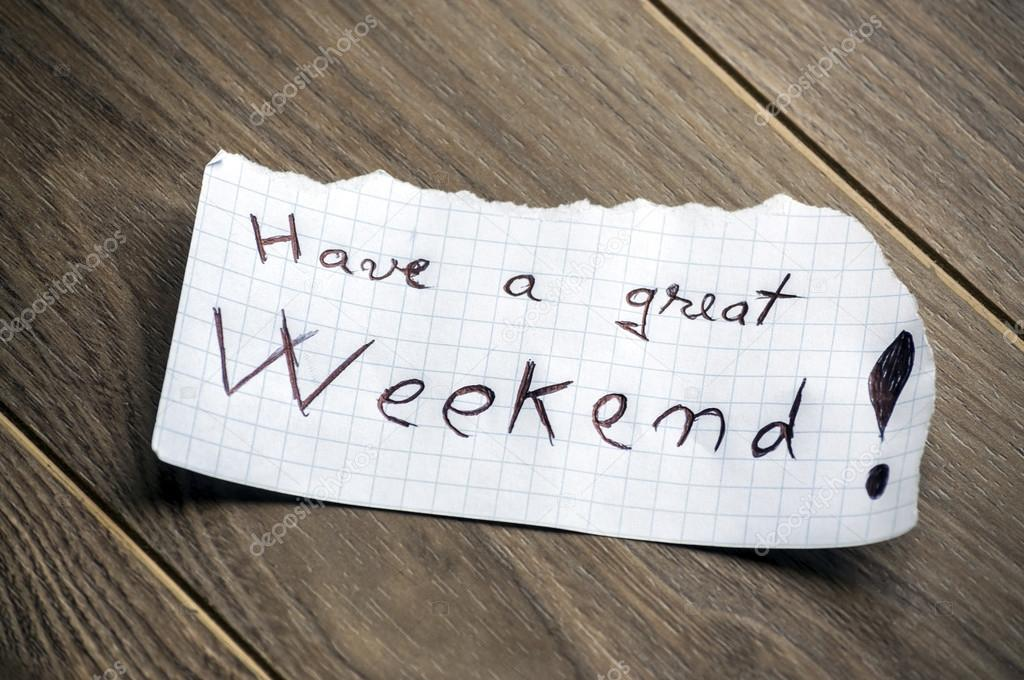 Have a great Weekend — Stock Photo © maxmitzu #29933023