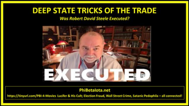 Mirror: Q - ROBERT DAVID STEELE HAS BEEN EXECUTED