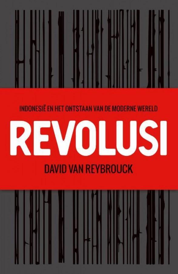 Revolusi van David Van Reybrouck | Boek en recensies ...
