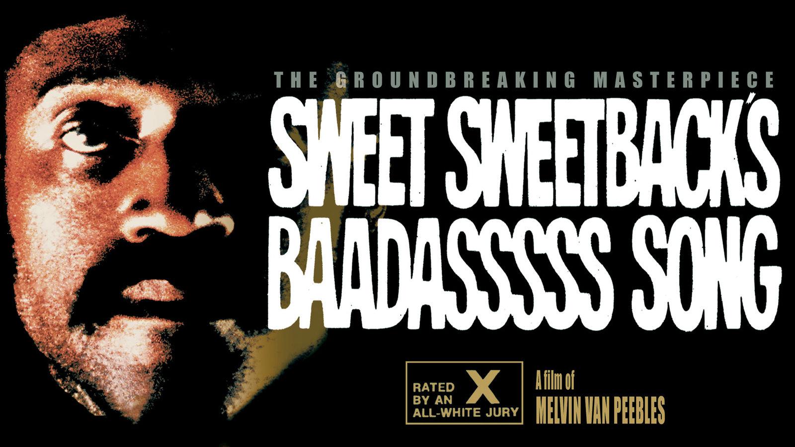 Sweet Sweetback's Baadasssss Song | Kanopy