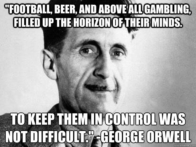 Orwell on Football | Still Bleeding Heart