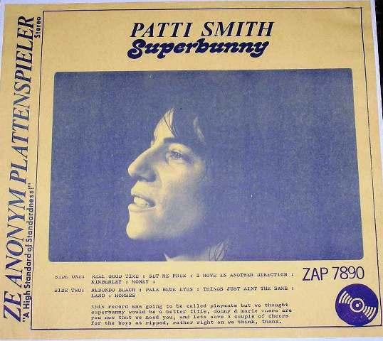 ZAP 7890: PATTI SMITH – Superbunny   THE AMAZING KORNYFONE LABEL