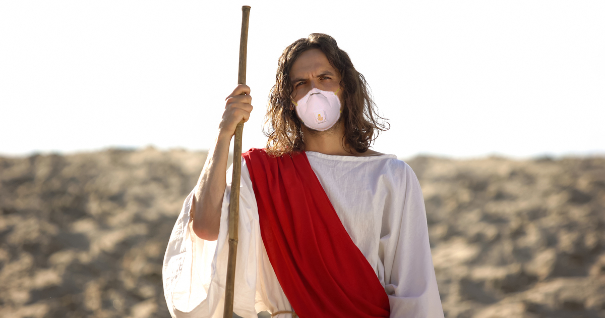 Not a Good Sign: Jesus Is Back and He's Wearing a Face Mask