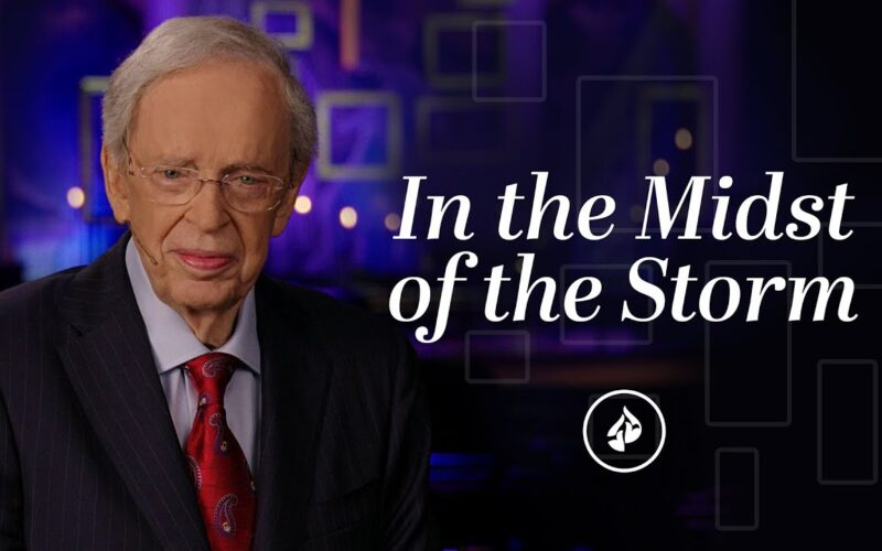 In The Midst Of The Storm – Dr. Charles Stanley ...