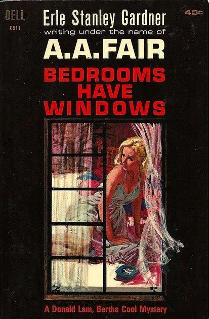 Pop Sensation: Paperback 960: Bedrooms Have Windows / A. A. Fair (Erle Stanley Gardner) (Dell 0511)