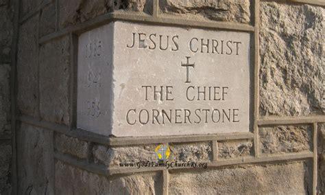 Jesus, the Chief Cornerstone - Matthew 16:13-19   God's Family Church – Cranston RI – You are ...