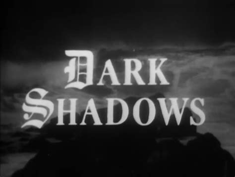 The Obscure Hollow: Dark Shadows (TV Series 1966-1971)