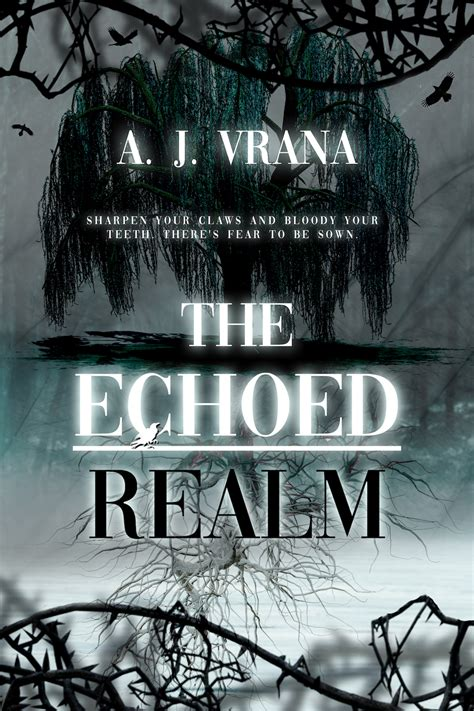 Novels Alive | BOOK BLAST: THE ECHOED REALM by A.J. Vrana