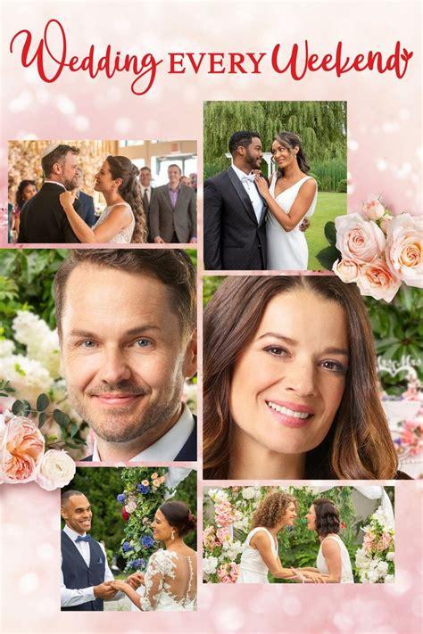 Wedding Every Weekend (2020) - Watch on fuboTV, Hallmark ...