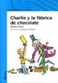 Libro Charlie y la fábrica de chocolate - Roald Dahl ...