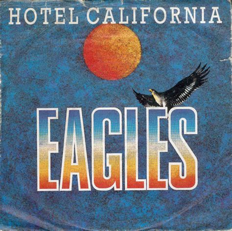 Hotel California, by Eagles | The Quill