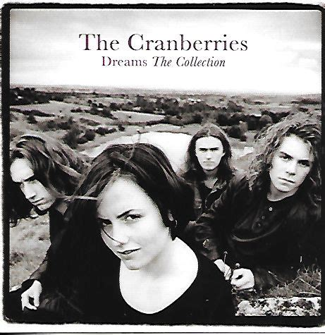 The Cranberries - Dreams - The Collection (2012, CD) | Discogs