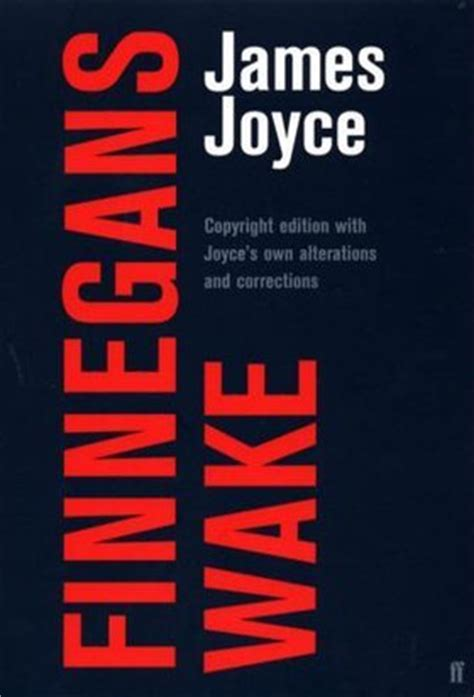 Finnegans Wake by James Joyce — Reviews, Discussion ...