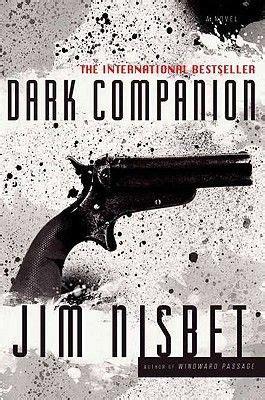 Dark Companion by Jim Nisbet   Types of fiction, Crime fiction, Novels
