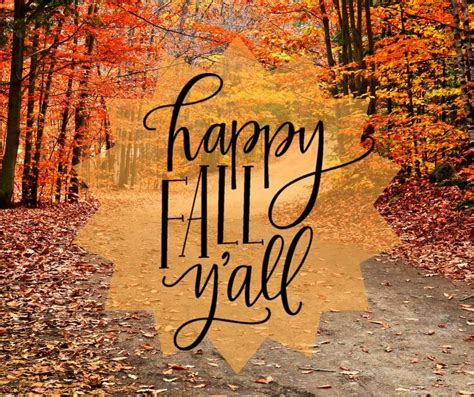 Happy Fall Y'all Pictures, Photos, and Images for Facebook, Tumblr, Pinterest, and Twitter