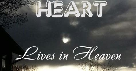 A piece of my Heart lives in Heaven ♥ it will always be ...