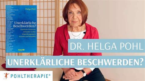 Dr. Helga Pohl: Unerklärliche Beschwerden? - YouTube